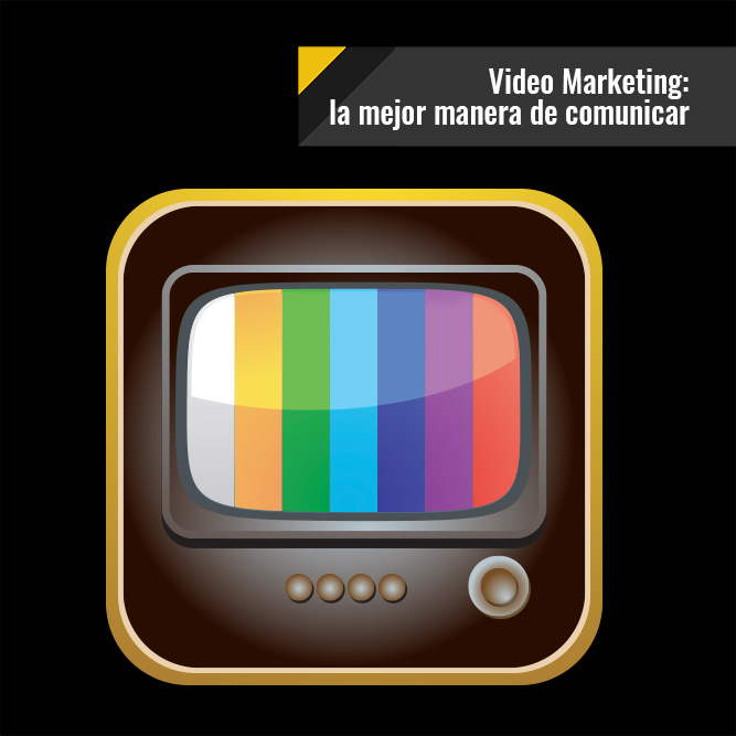 Video Marketing: La mejor manera de comunicar